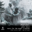 Handel - Music for the Royal Fireworks/ Water Music/London Classical Players/Sir Roger Norrington