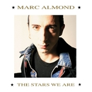 The Stars We Are/Marc Almond
