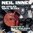 Re-Cycled Vinyl Blues/Neil Innes