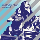 Wildhearts/Melody Club