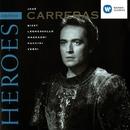 Opera Heroes: Jose Carreras/José Carreras