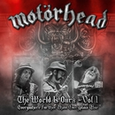 The Wörld Is Ours, Vol. 1 - Everywhere Further Than Everyplace Else (Live)/Motörhead