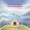 Captain Lockheed And The Starfighters/Robert Calvert