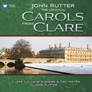 The original Carols from Clare/John Rutter