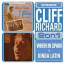 When In Spain.../Kinda Latin/Cliff Richard/Cliff Richard & The Shadows