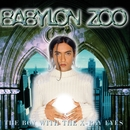 The Boy With The X-Ray Eyes/Babylon Zoo