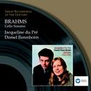 Brahms: Cello Sonatas/Jacqueline du Pré/Daniel Barenboim