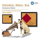 Schoenberg, Webern & Berg: Orchestral Works/Sir Simon Rattle/City of Birmingham Orchestra