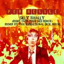 Silly Really (Right Into Your Bed Remix)/Per Gessle