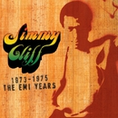 The EMI Years 1973-'75/Jimmy Cliff