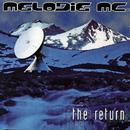 The Return/Melodie MC