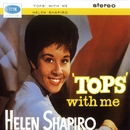 Tops With Me/Helen Shapiro