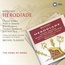 Massenet: Herodiade/Michel Plasson