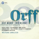 Orff: Der Mond - Die Kluge/Wolfgang Sawallisch