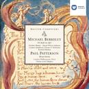 Michael Berkeley: Or shall we die? . Paul Patterson: Missa brevis/Richard Hickox/Owain Arwel Hughes