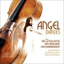 Angel Dances/Die 12 Cellisten der Berliner Philharmoniker