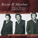 Meyerbeer Songs: Thomas Hampson/Thomas Hampson