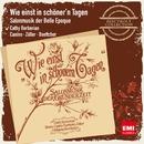 Wie einst in schöner'n Tagen - Salonmusik der Belle Epoque/Cathy Berberian