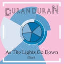 As The Lights Go Down (Live)/Duran Duran
