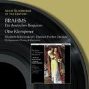 Brahms: A German Requiem/Philharmonia Chorus/Philharmonia Orchestra/Dietrich Fischer-Dieskau/Otto Klemperer/Elisabeth Schwarzkopf