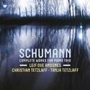 Schumann: Piano Trios/Leif Ove Andsnes
