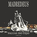 Faluas Do Tejo/Madredeus