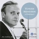 Yehudi Menuhin: A Portrait/Yehudi Menuhin
