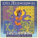 Divinities: Twelve Dances With God/Ian Anderson