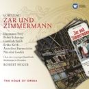 Lortzing: Zar und Zimmermann/Robert Heger