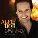You'll Never Walk Alone - The Collection/Alfie Boe