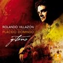 Gitano/Rolando Villazon/Placido Domingo/Orquesta de la Comunidad de Madrid