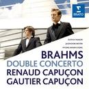Brahms Double Concerto in A minor Op.102/Renaud Capuçon/Gautier Capuçon/Gustav Mahler Jugendorchester/Myung-Whun Chung
