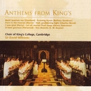 Anthems from King's/Choir of King's College, Cambridge
