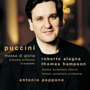 Puccini : Messa di Gloria etc/Roberto Alagna/Antonio Pappano/Thomas Hampson