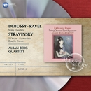 Ravel & Debussy: String Quartets & Stravinsky: 3 Pieces, Concertino & Double Canon/Alban Berg Quartett