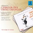 Prokofiev: L'Amour des trois oranges/Kent Nagano