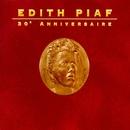 30ème Anniversaire/Edith Piaf