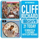 21 Today/32 Minutes And 17 Seconds With Cliff Richard/Cliff Richard And The Shadows