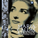 Callas and Friends: The Legendary Duets/Maria Callas