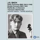Bach: Violin Concertos - Chaconne/Yehudi Menuhin