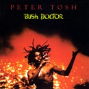 Bush Doctor/Peter Tosh