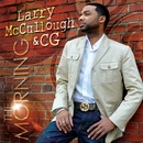 The Morning/Larry McCullough & CG