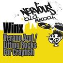 Verano Azul / Lifting Rocks For Crayfish/Winx