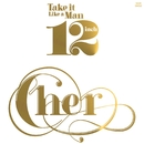 Take It Like A Man/Cher