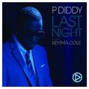Last Night (feat. Keyshia Cole) [Digital Single]/P. Diddy