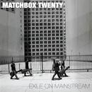 Exile On Mainstream (International)/Matchbox Twenty
