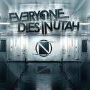 Neutral Ground/Everyone Dies In Utah