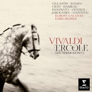 Vivaldi Ercole/Fabio Biondi/Rolando Villazon/Patrizia Ciofi/Diana Damrau/Joyce DiDonato/Vivica Genaux/Topi Lehtipuu/Philippe Jaroussky/Romina Basso/Europa Galante