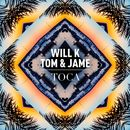 Toca/Will K, Tom & Jame