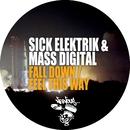 Fall Down / Feel This Way/Sick Elektrik, Mass Digital